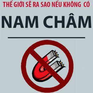 Neu-mot-ngay-the-gioi-khong-co-nam-cham